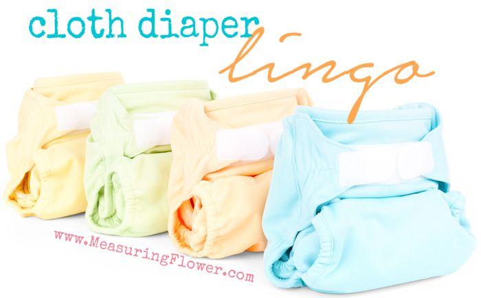 Cloth Diaper Lingo--MeasuringFlower.com