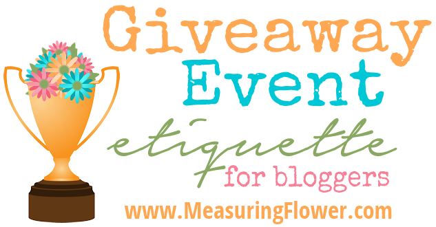 Giveaway Event Etiquette for Bloggers