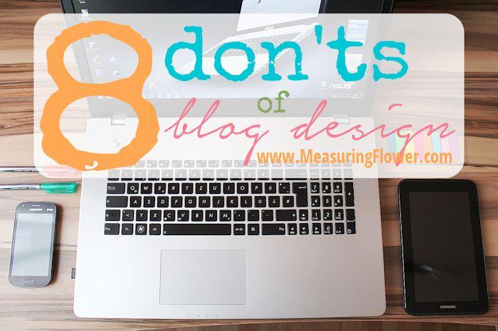 8 Donts of Blog Design