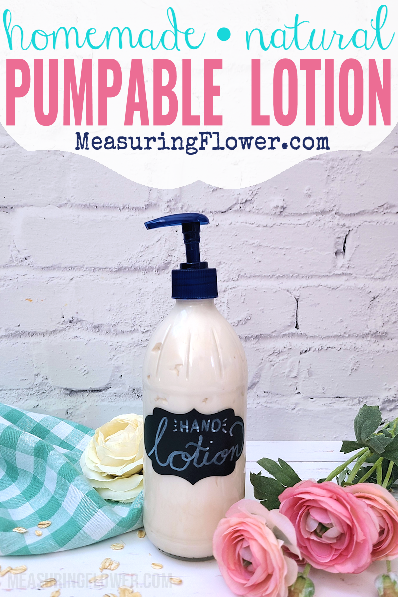 Pumpable Lotion (Homemade & All Natural)