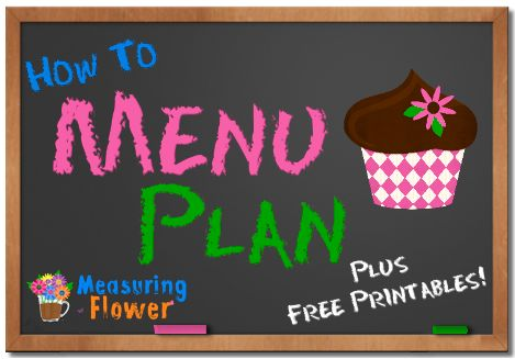 How to Menu Plan - Measuring Flower