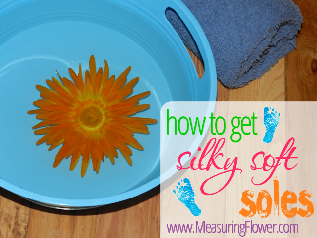 How to Get Silky Soft Soles - Measuring Flower