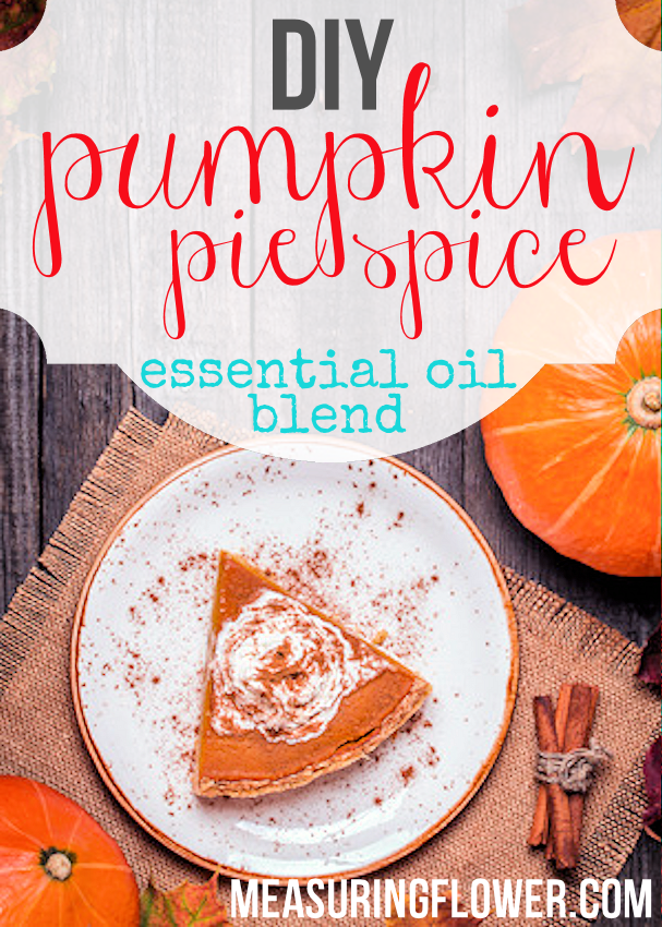 DIY Pumpkin Pie Spice Essential Oil Blend