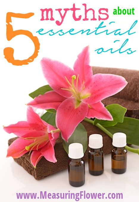 5 Myths About Essential Oils