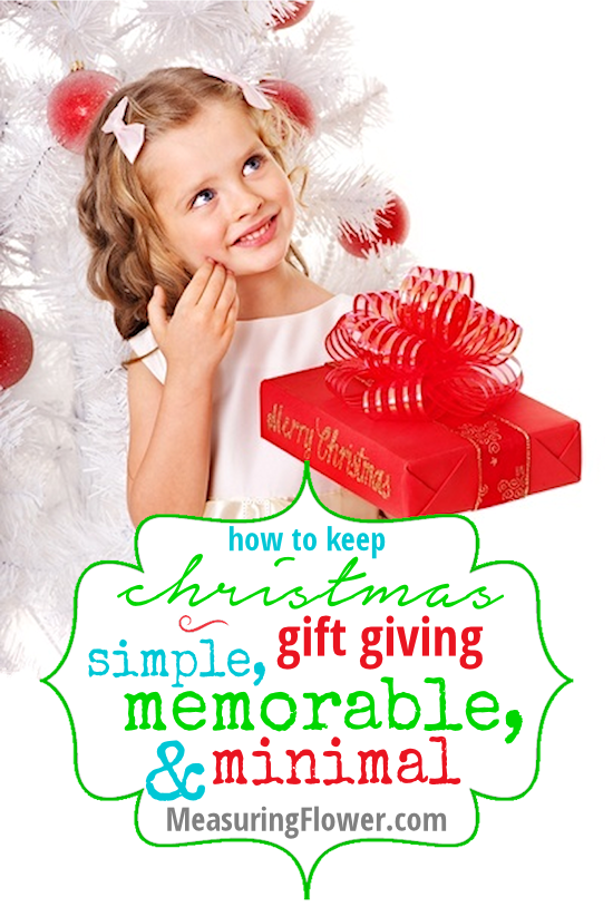 How to Keep Christmas Gift Giving Simple Memorable and Minimal