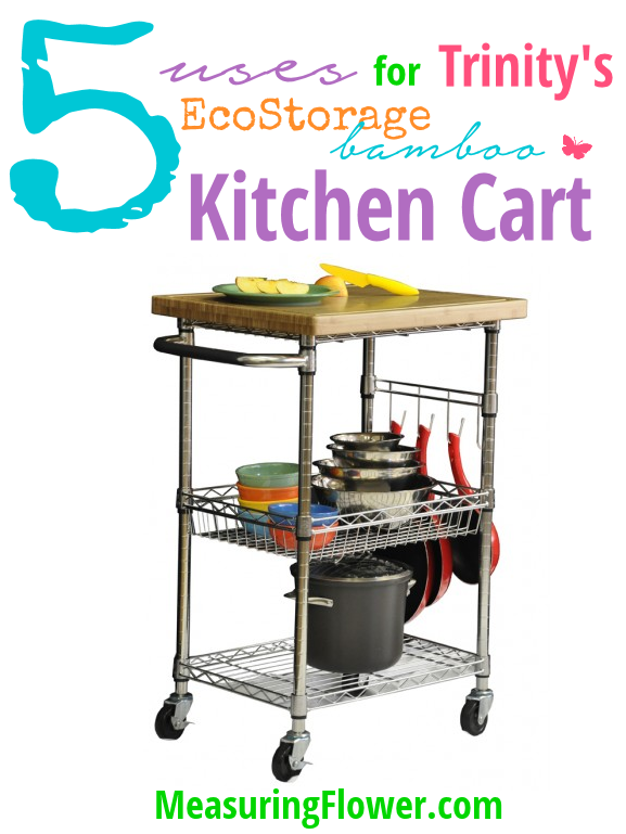 5 Uses for Trinity's EcoStorage Bamboo Kitchen Cart