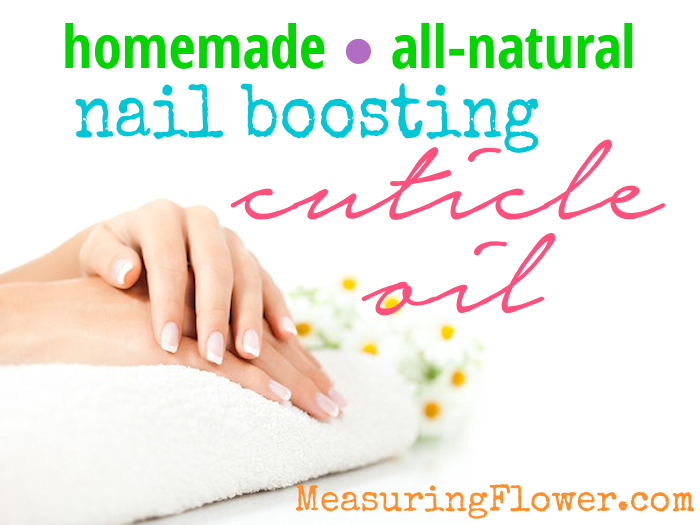 H Homemade All-natural Nail Boosting Cuticle Oil