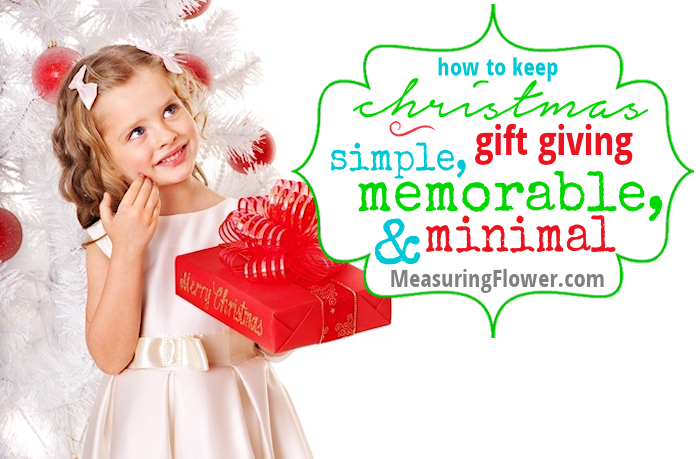 How to Keep Christmas Gift Giving Simple Memorable and Minimal 2