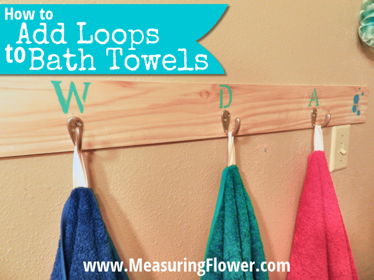 How to Add Loops to Bath Towels