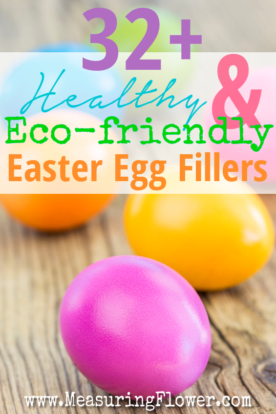 32+ Healthy and Eco Friendly Easter Egg Fillers