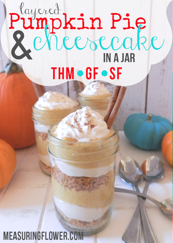 Layered Pumpkin Pie & Cheesecake in a Jar